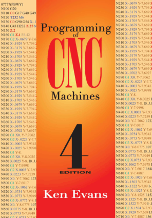Programming Of CNC Machines Fourth Edition By Ken Evans