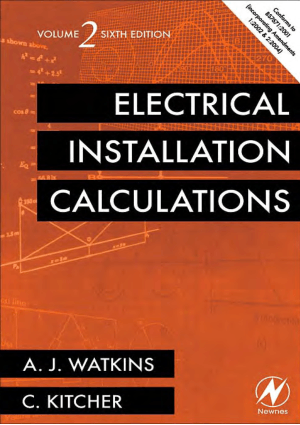 Electrical Installation Calculations Sixth Edition By A. J. Watkins Chris Kitcher