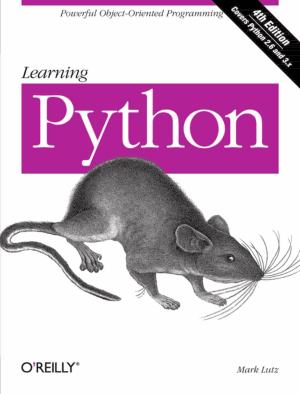 Learning Python Powerful Object Oriented Programming Fourth Edition By Mark Lutz