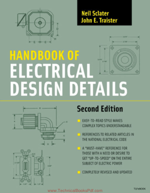 Handbook of Electrical Design Details 2nd Edition By Neil Sclater and John E Transter