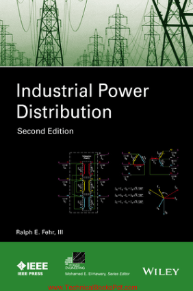 Industrial Power Distribution Second Edition By Fehr and Ralph E