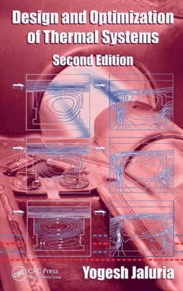 Design and Optimization of Thermal Systems Second Edition By Yogesh Jaluria