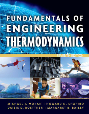 Fundamentals of Engineering Thermodynamics Seventh Edition By Michael J. Moran, Howard N. Shapiro, Daisie D. Boettner and Margaret B. Bailey
