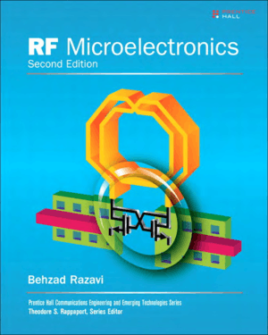 RF Microelectronics Second Edition By Behzad Razavi