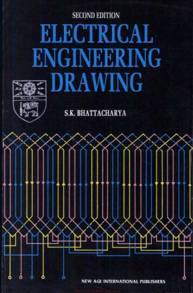 Electrical Engineering Drawing 2nd Edition By S.K. Bhattacharya