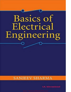 Basics of Electrical Engineering By Sanjeev Sharma
