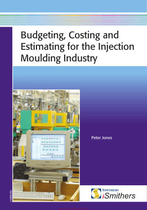Budgeting Costing and Estimating for the Injection Moulding Industry By Peter Jones