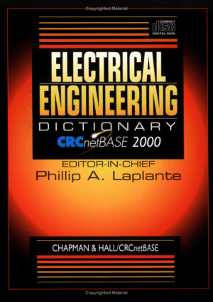 Electrical Engineering Dictionary By Laplante