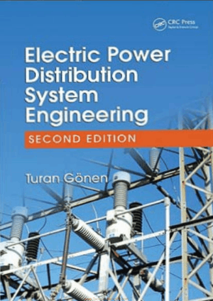 Electric Power Distribution System Engineering 2nd Edition by Turan Gonen