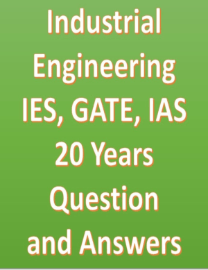 Industrial Engineering IES GATE IAS 20 Years Question and Answers