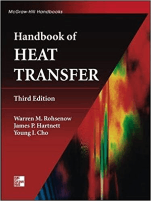 Handbook of Heat Transfer By Warren M. Rohsenow and James R Hartnett And Young I. Cho
