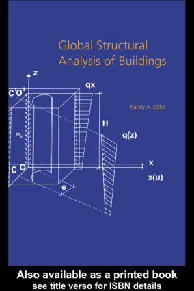Global Structural Analysis of Buildings By Karoly A.Zalka