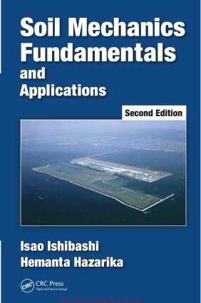 Soil Mechanics Fundamentals and Applications Second Edition By Isao Ishibashi Hemanta Hazarika