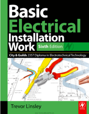 Basic Electrical Installation Work Sixth Edition By Trevor Linsley