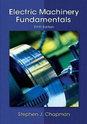 Electric Machinery Fundamentals Fifth Edition By Stephen J. Chapman