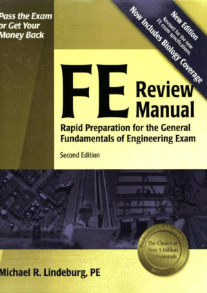 FE Review Manual Rapid Preparation for the General Fundamentals of Engineering Exam Second Edition By Michael R.Lindeburg