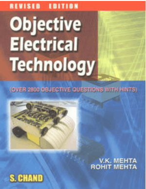 Objective Electrical Technology Over 2800 Objective Question with Hints By V K Metha and Rohit Mehta