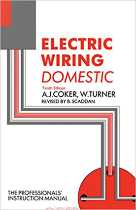 Electrical Wiring Domestic 10th Edition By A J Coker and W Turner