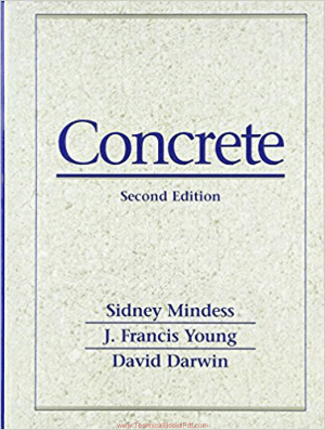 Concrete 2nd Edition By Sidney Mindess and J Francis Young and David Darwing