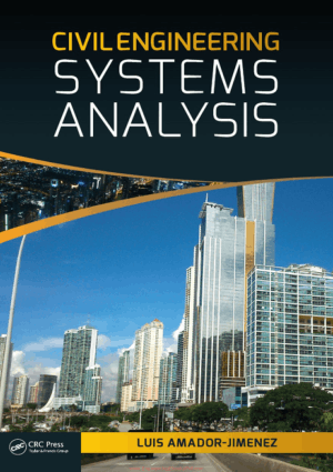 Civil Engineering Systems Analysis By Luis Amador Jimenez