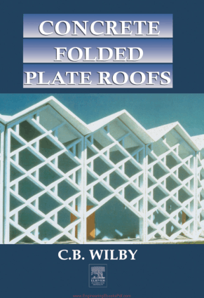 Concrete Folded Plate Roofs By C B Wilby