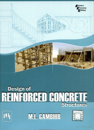 Design of Reinforced Concrete Structures By M.L Gambhir