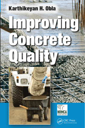 Improving Concrete Quality By Karthikeyan H. Obla