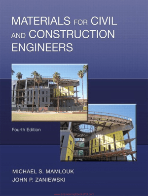 Materials For Civil and Construction Engineers Fourth Edition By Michael S. Mamlouk and John P. Zaniewski