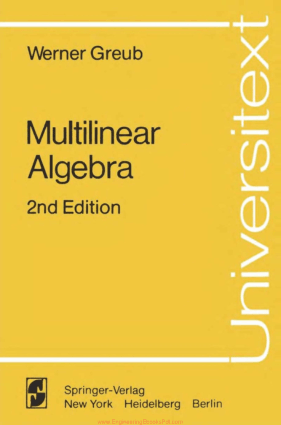 Multilinear Algebra 2nd Edition By Werner Greub