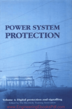 Power System Protection Volume 4, Digital Protection and Signalling