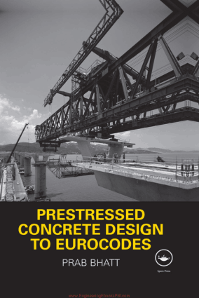 Prestressed Concrete Design to Eurocodes By Prabhakara Bhatt