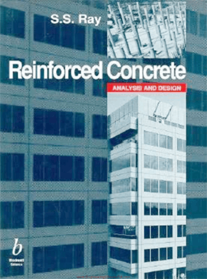 Reinforced Concrete Analysis and Design By S. S. Ray
