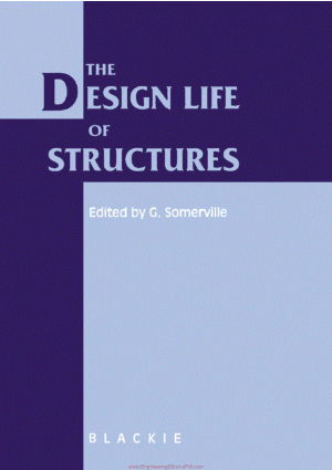 The Design Life of Structures Edited By Somerville