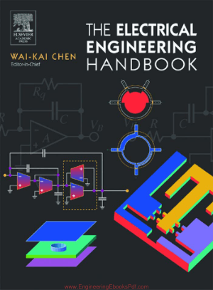 The Electrical Engineering Handbook By Wai Kai Chen