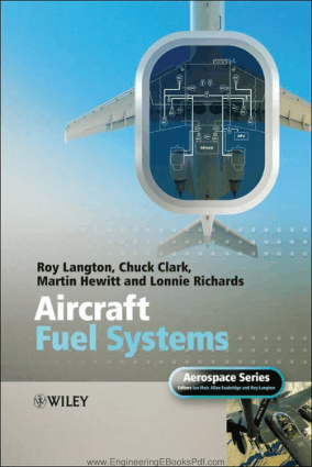 Aircraft Fuel Systems By Mr. Roy Langton , Chuck Clark , Martin Hewitt and Lonnie Richards