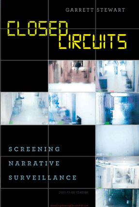 Closed Circuits Screening Narrative Surveillance By Mr. Garrett Stewart