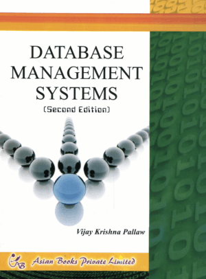 Concept of Database Management Systems 2nd Edition By Mr. Vijay Krishna Pallaw