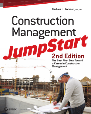 Construction Management JumpStart 2nd Edition By Mr. Barbara J. Jackson