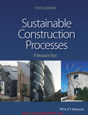 Sustainable Construction Processes By Steve Goodhew