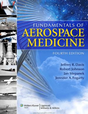 Fundamentals of Aerospace medicine Fourth Edition Editors Jeffrey R. Davis, Jan Stepanek, Robert Johnson, and Jennifer A. Fogarty, Phda