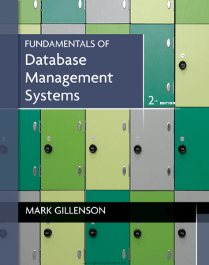 Fundamentals of Database Management Systems 2nd Edition By Mr. Mark L. Gillenson