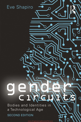 Gender Circuits Bodies and Identities in a Technological Age 2nd Edition By Mr. Eve Shapiro