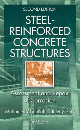 Steel Reinforced Concrete Structures Assessment and Repair of Corrosion 2nd Edition By Mr. Mohamed Abdallah El Reedy,