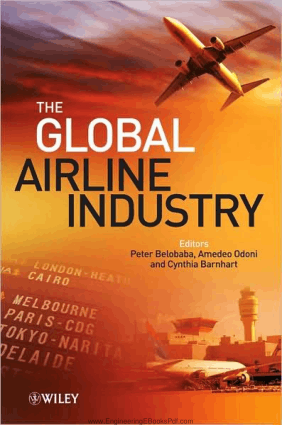 The Global Airline Industry Edited By Mr. Peter Belobaba, Amedeo Odoni and Cynthia Barnhart