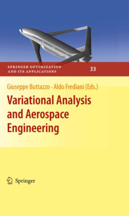 Variational Analysis and Aerospace Engineering Edited By Mr. Giuseppe Buttazzo and Aldo Frediani