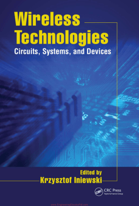 Wireless Technologies Circuits, Systems, and Devices Edited By Mr. Krzysztof Iniewski