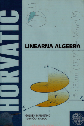 Linearna Algebra By Golden Marketing and Tehnicka Knjiga