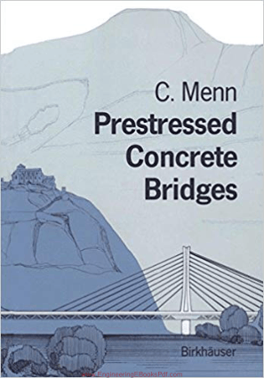 Prestressed Concrete Briges By Christian Menn