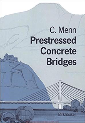 Prestressed Concrete Briges By Christian Menn