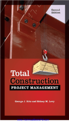 Total Construction Project Management Second Edition by George J. Ritz and Sidney M. Levy